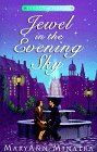 Jewel in The Evening Sky Historical Fiction Novel by MaryAnn Minatra
