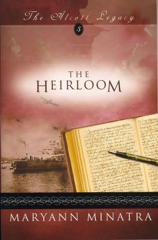 The Heirloom Historical Fiction Novel by MaryAnn Minatra