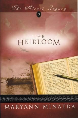 The Heirloom Historical Fiction Novel by MaryAnn Minatra